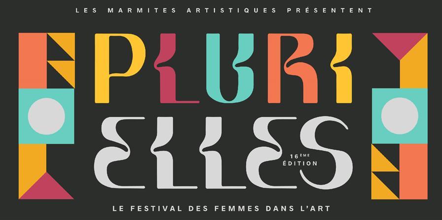 Festival Les Marmites Artistiques - 16e édition - PluriELLES - Association Hypothémuse