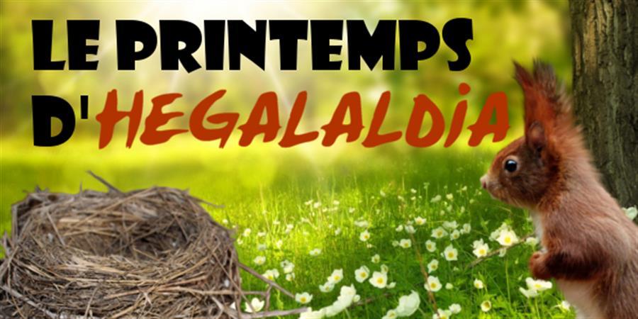 Le printemps d'Hegalaldia - Hegalaldia