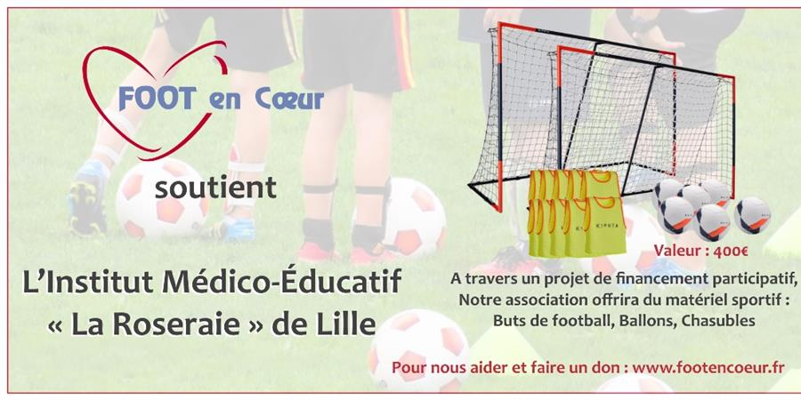 Kit de matériel sportif pour l'IME La Roseraie de Lille - FOOT en COEUR