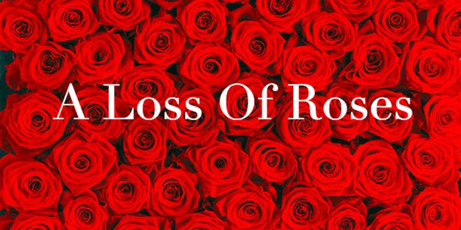 A Loss of Roses de William Inge - La compagnie du temps des souvenirs