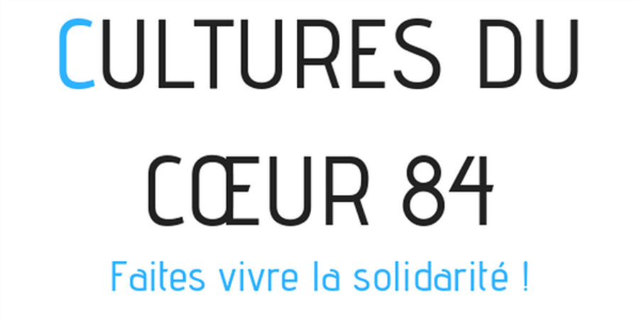 Cultures du Coeur 84 : agir pour l'accès à la culture pour tous - Cultures du Coeur 84