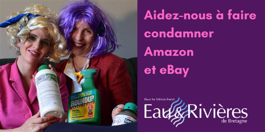 Aidez nous à faire condamner Amazon et eBay - EAU & RIVIERES DE BRETAGNE