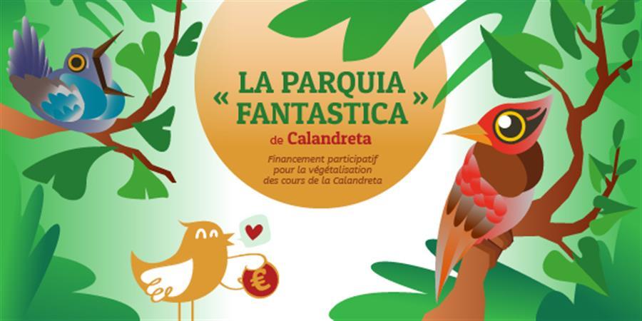 La Parquia Fantastica de Calandreta - Calandreta Pau