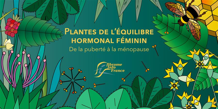Santé et bien-être des femmes: recueil de phytothérapie! - Fibrome Info France