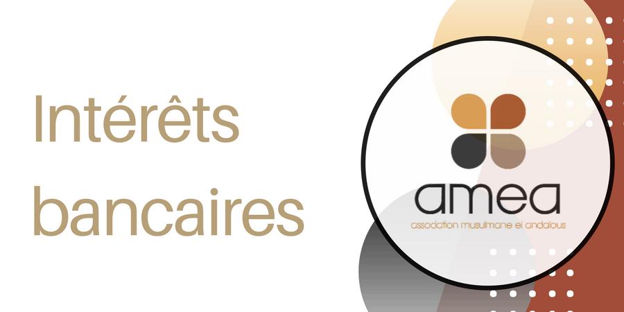 Les intérêts bancaires - AMEA