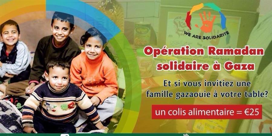 Opération Ramadan solidaire à Gaza - wearesolidarite