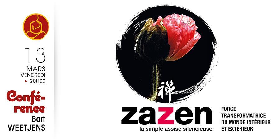 ZAZEN FORCE TRANSFORMATRICE DU MONDE INTÉRIEUR ET EXTÉRIEUR - Centre culturel bouddhique de Rennes (CCBR)