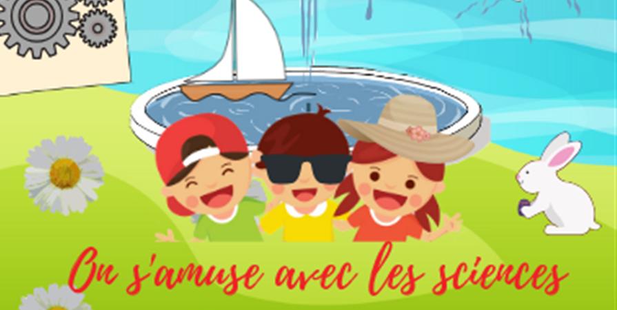 Atelier Science Vacances de Paques - Association Pavillon Jacques de Manse