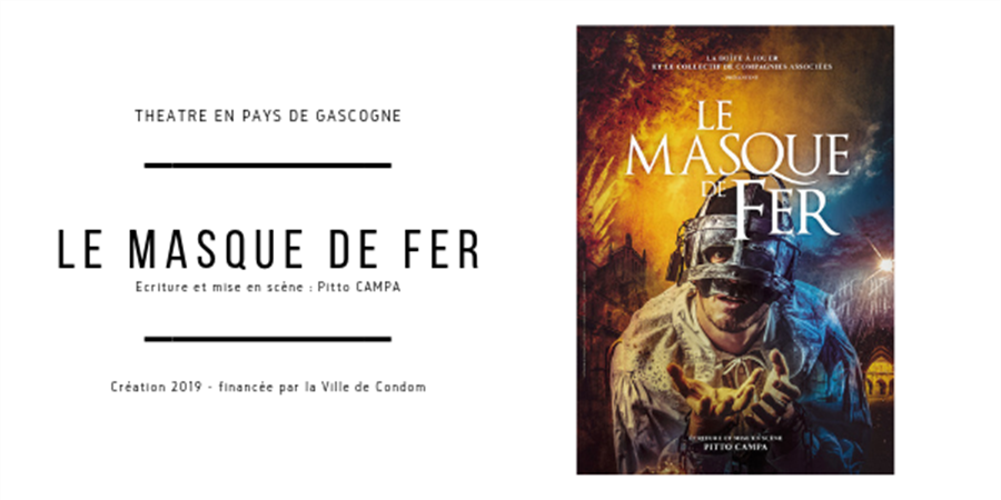 Le Masque de Fer - 16juil. - 29ème Festival Théâtre en Pays de Gascogne - La Boîte à Jouer Condom