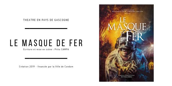 Le Masque de Fer - 30juil. - 29ème édition Théâtre en Pays de Gascogne - La Boîte à Jouer Condom