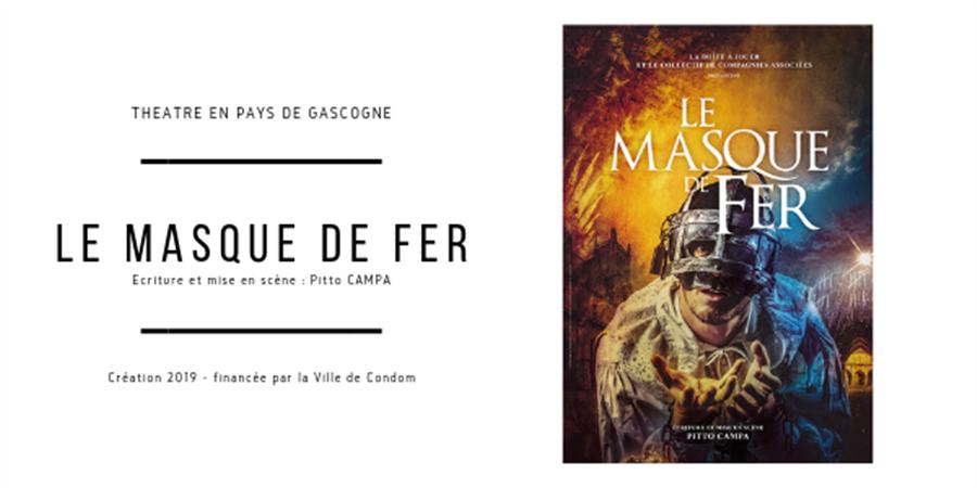 Le Masque de Fer - 13août. - 29ème Festival Théâtre en Pays de Gascogne - La Boîte à Jouer Condom