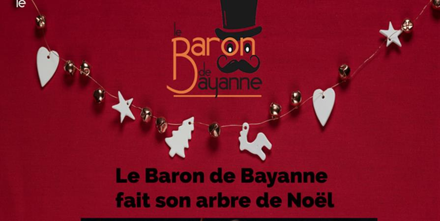 Le Baron de Bayanne fait son arbre de Noël !  - Association Cirque Autour
