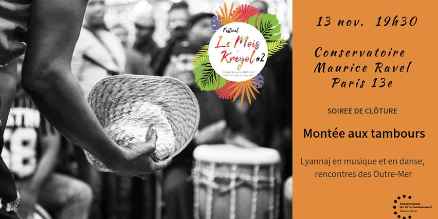La Montée au Tambour | Festival Le Mois Kréyol #2 - Difé Kako