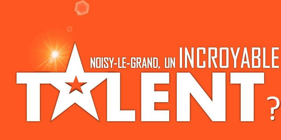 Noisy-le-Grand, un incroyable talent ?  - Église Protestante Baptiste