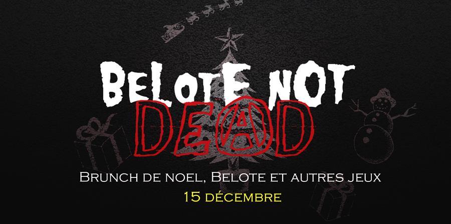 Brunch Noel et autres jeux 2019 - BeLOtE NoT DeAD