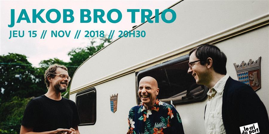Dreaming Drums // JAKOB BRO TRIO - Le Cri du Port