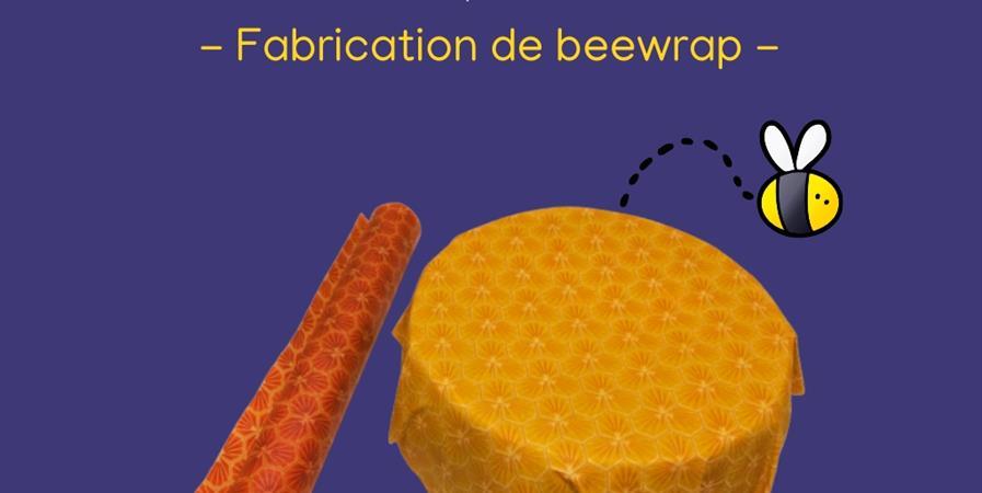"Atelier fabrication ""Beewrap"" - Famille d'Illkirch"