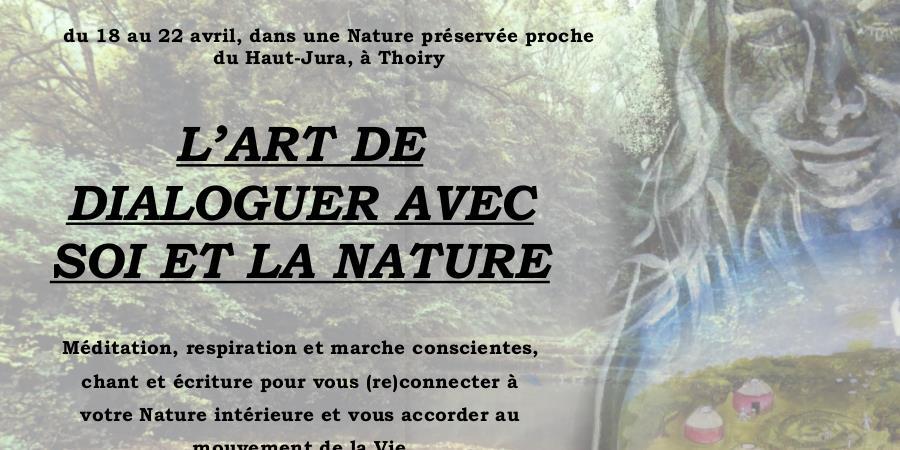 L'Art de dialoguer avec Soi et la Nature - Meditation Naturelle