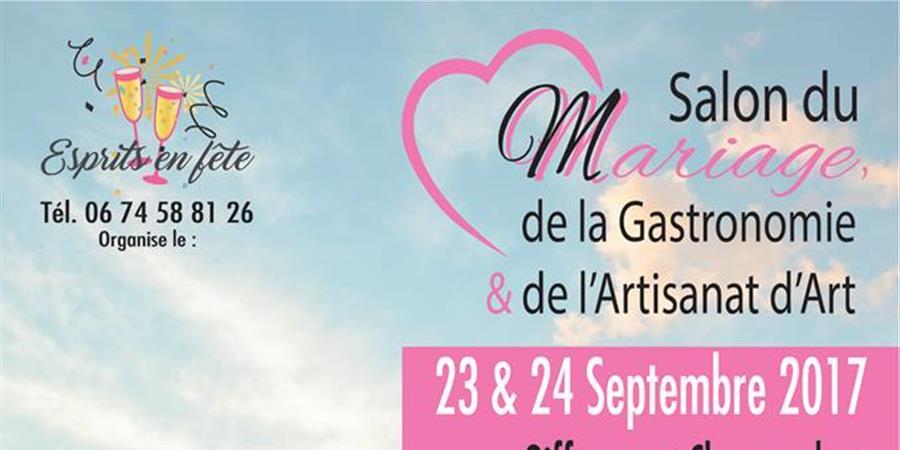 SALON DU MARIAGE DE LA GASTRONOMIE ET DU METIER D'ART A GIFFAUMONT (51290)  - ESPRITS EN FETE