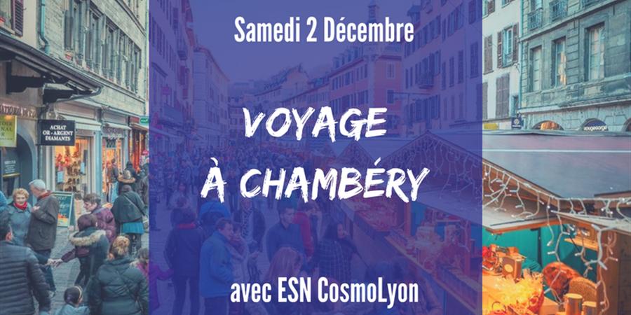 Voyage à Chambéry - ESN Cosmo Lyon