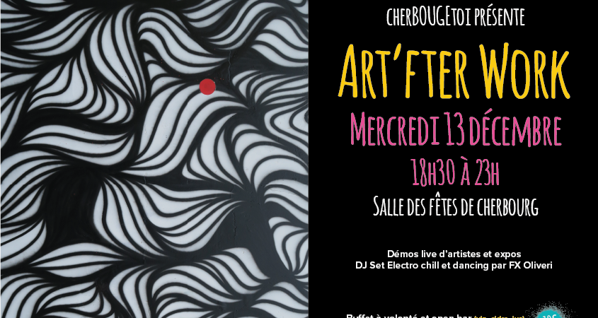 L'ART'FTER WORK - CherBOUGEtoi