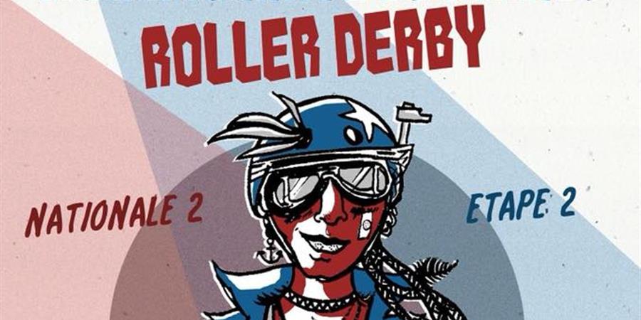 Championnat de France de Roller Derby - Nationale 2 - Etape 2 - Roller Skating Amiénois