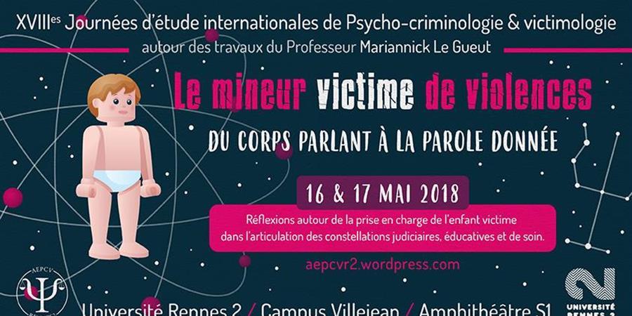XVIIIèmes Journées d'Etude Internationales - Association des Etudiants de Psycho-Criminologie et Victimologie de Rennes 2