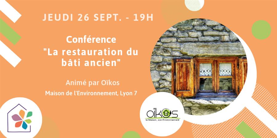 """Conférence """"La restauration du bâti ancien"""" - Maison de l'environnement"""