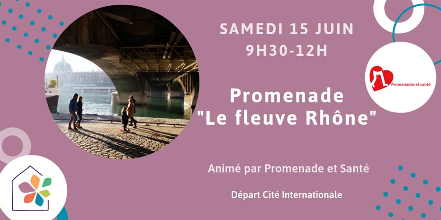 """Balade """"Le fleuve Rhône"""" - Maison de l'environnement"""