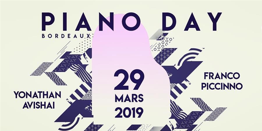 Bordeaux PIANO DAY 2019 - AUTOUR DU PIANO