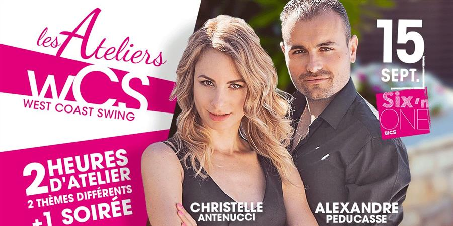 Ateliers West Coast Swing avec Alexandre & Christelle - Six'n One