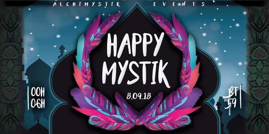 Happy Mystik - 08.09.2018 - Alchimystik