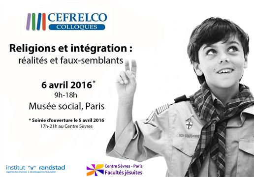 """Colloque """"Religions et intégration : réalités et faux-semblants"""" - Cefrelco"""