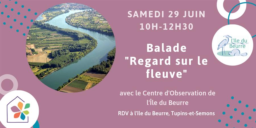 """Balade """"Regard sur le fleuve"""" - Maison de l'environnement"""