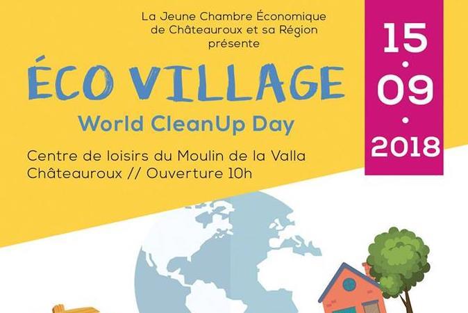 WORLD CLEANUP DAY - ECO VILLAGE - Jeune Chambre économique de Châteauroux et sa région