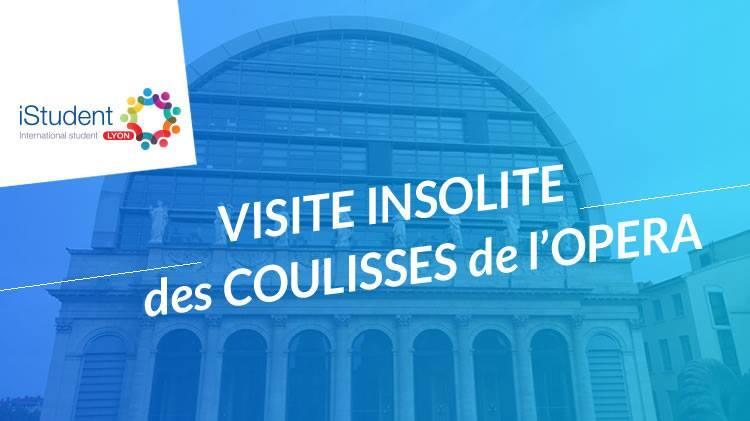 Visite Insolite de l'Opéra de Lyon - International Student Lyon