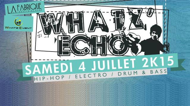 WHATZ' ECHO #1 - Whatz Event