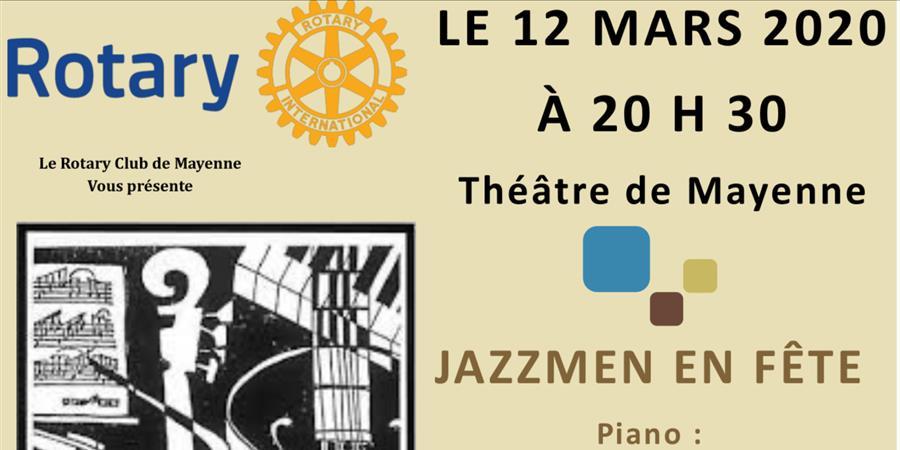 Concert de Jazz / JAZZMEN EN FETE - Rotary club de Mayenne