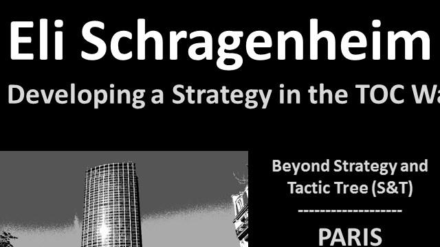 Developing a Strategy the TOC Way, Eli Schragenheim - TOC France