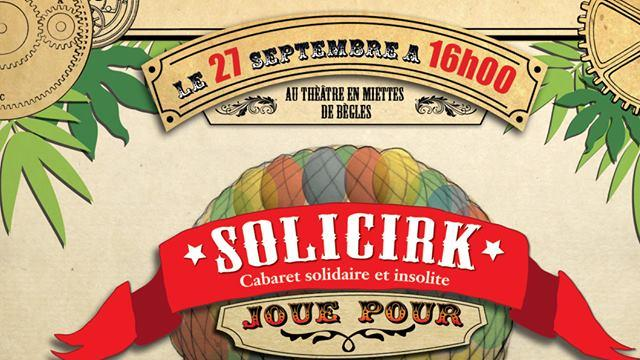 SOLICIRK joue pour l'association ACTION VIAMUNDI - Mechanic Circus