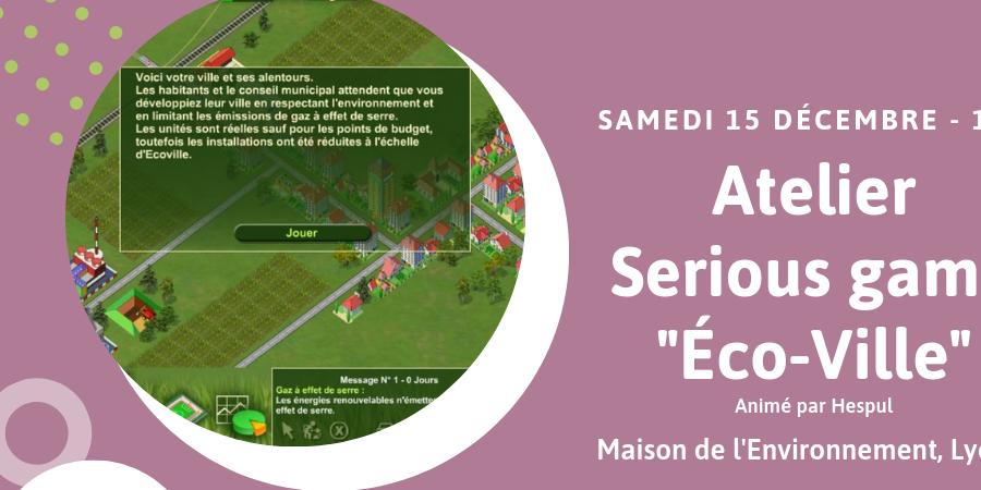 """Atelier-jeu """"Eco Ville : construire sa ville durable"""" - Maison de l'environnement"""