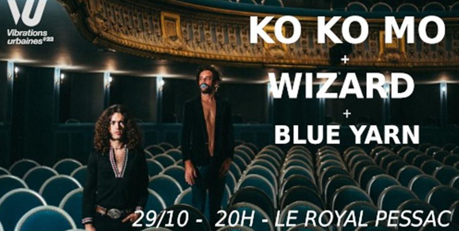KO KO MO + WIZARD + BLUE YARN - Le Resonateur