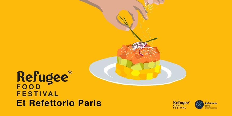 Refettorio Paris x Refugee Food Festival 2019 - Refugee Food Festival - Food Sweet Food