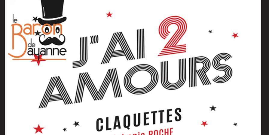J'ai 2 amours [Claquettes-Piano-Chant] +1ère partie - Association Cirque Autour