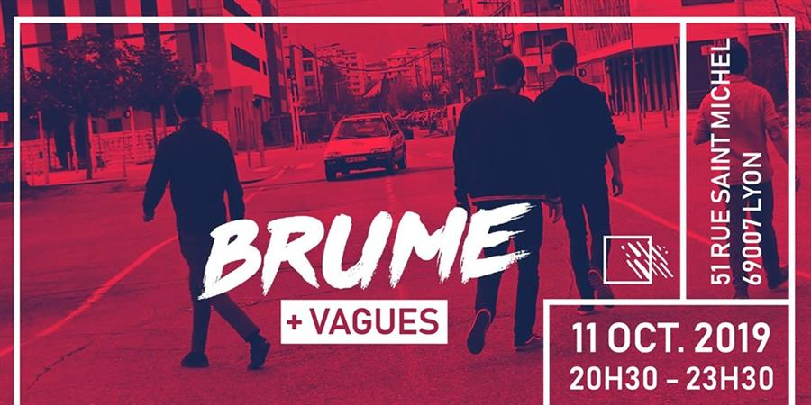 brume release party + vagues - Gamut
