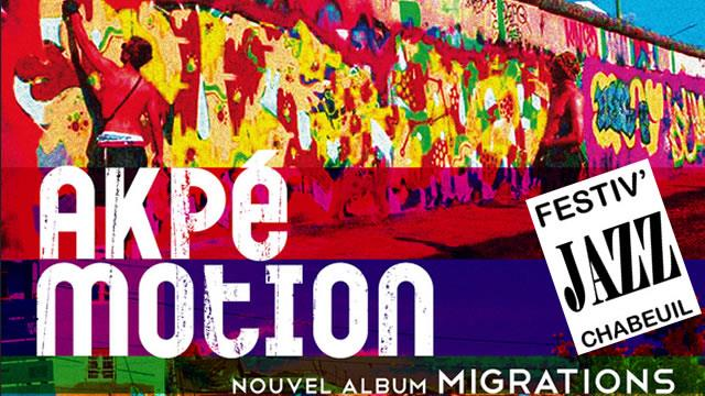 "Festiv'Jazz Printemps 2016 - vendredi 4 mars : Akpé Motion ""Migrations"" - Festiv'Jazz"