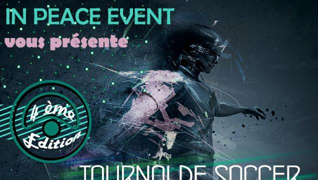 TOURNOI CARITATIF DE SOCCER IN PEACE EVENT DU  3 AVRIL 2016 - In Peace Event