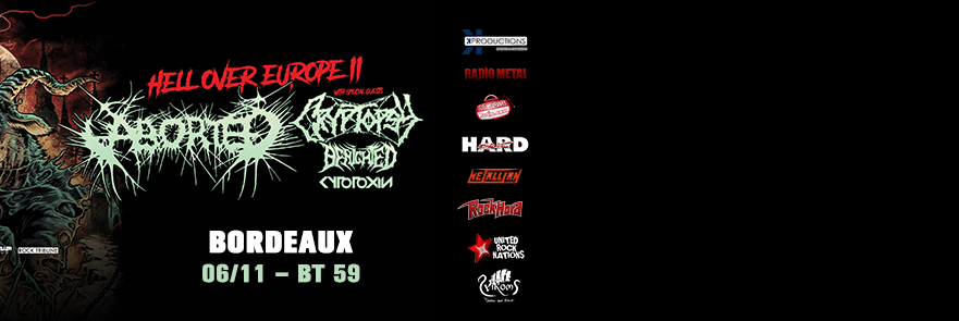 Aborted / Cryptopsy / Benighted / Cytotoxin @ Bordeaux - BT59 - The Insane Legions