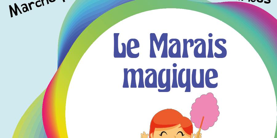 Le Marais magique - La Ligue contre le cancer Comité du Calvados