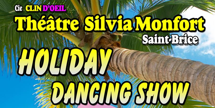 Holiday Dancing Show - Compagnie Clin d'Oeil